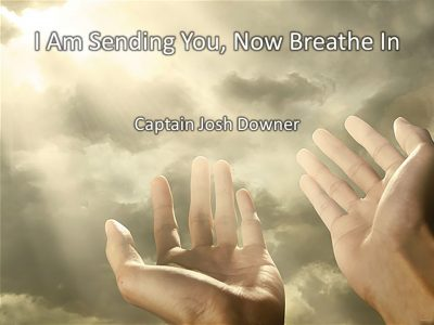 I Am Sending You, Now Breathe In