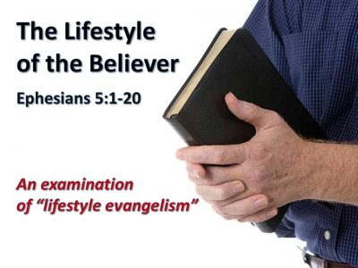 The Lifestyle of the Believer