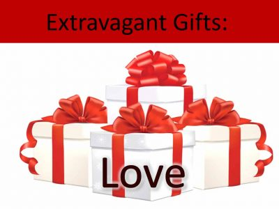 Extravagant Gifts - Love